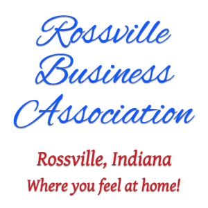 Rossville Business Association of Rossville, Indiana. Where you feel at home!
